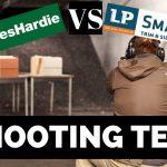James Hardie and LP SmartSide Shooting Wars